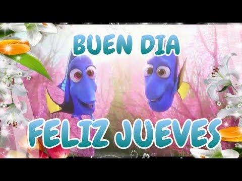 BUEN DIA, FELIZ Y BENDECIDO JUEVES