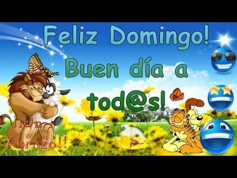 buen día y feliz domingo