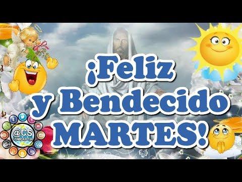 Buenos días feliz bendecido martes