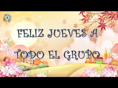 Buenos Días Feliz Jueves Grupo