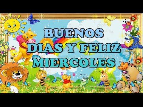 💐 Buenos Días ☕! Feliz y 😇 Bendecido MIÉRCOLES 🙏