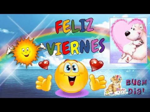 Compartido mensaje buenos días feliz viernes