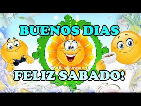 Compartir Buenos días feliz sábado