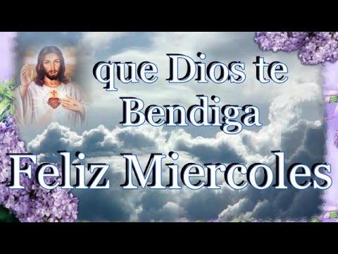 Feliz Miércoles, Imágenes y vídeo de ☕ buenos días 💐 Dios te Bendiga