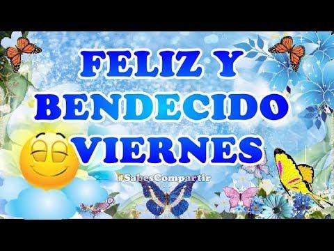 Mensajes Buenos Días Feliz Viernes Galeria Got Angel