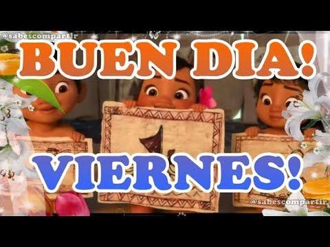 Video, Frases y Mensajes buenos dias Feliz Viernes
