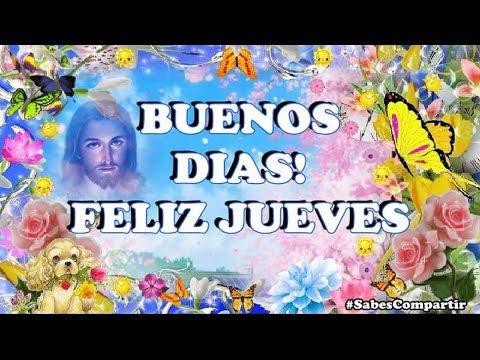 Video mensaje buenos días, Bendiciones y feliz jueves