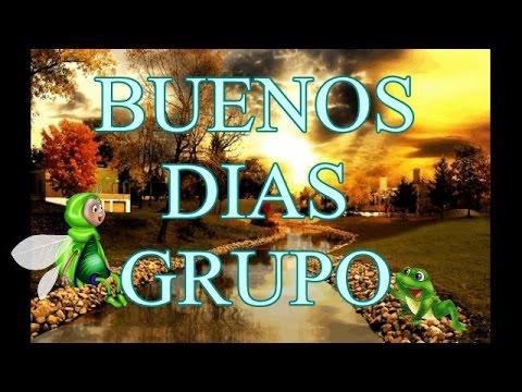 Vídeo Mensaje Buenos Días Grupo Feliz Miércoles