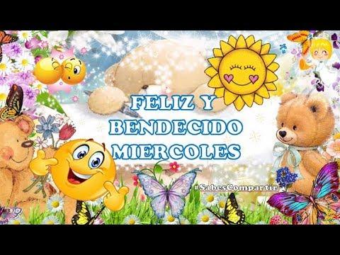 💐 Video para el Grupo🙋 Buenos Días ☕! Feliz y Miércoles 😇