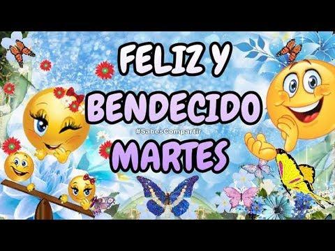 Video y Frases Buenos días feliz y bendecido martes